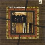 Bamboos, The - Step It Up (Front Cover)