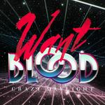 Want Blood