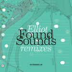 ELLIOT - Found Sounds (remixes) (Front Cover)