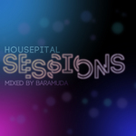 Housepital Sessions 3 (mixed by Baramuda) (unmixed tracks)