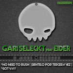 GARI SELECKT feat EIDER - No Need To Rush (Back Cover)
