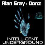 Gray, Alan/Donz - Intelligent Underground (Front Cover)