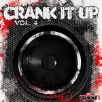 Crank It Up Vol 4