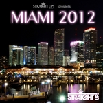 VARIOUS - Straight Up! Presents Miami 2012 (Front Cover)