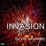 DJ VIC NAVARRO - Invasion (Front Cover)