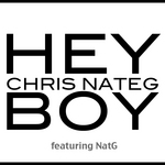 CHRIS NATEG feat NATG - Hey Boy (Front Cover)