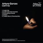 GARCES, Arturo - Light It Up (Front Cover)