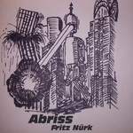 NUERK, Fritz - Abriss (Front Cover)