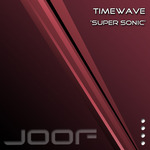 TIMEWAVE - Super Sonic (Front Cover)