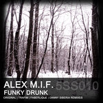 ALEX MIF - Funky Drunk (Front Cover)