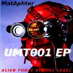 MATAPHTER - UMT001 EP (Front Cover)