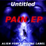 UNTITLED - Pain EP (Front Cover)