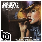 DEMON GROOVE feat SONNY BLACK - Crazy Glue (Front Cover)