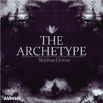 STEPHEN J KROOS - The Archetype (Front Cover)