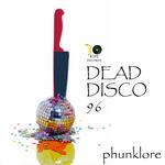 Dead Disco 96