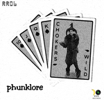 PHUNKLORE - Choker's Wild (Front Cover)