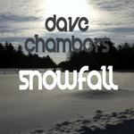 CHAMBERS, Dave - Snowfall (Front Cover)