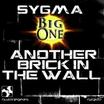 SYGMA/BIG ONE - Another Brick In The Wall (Front Cover)