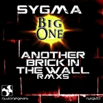 SYGMA/BIG ONE - Another Brick In The Wall (remixes) (Front Cover)