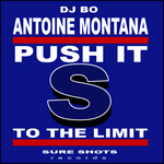 MONTANA, Antoine feat DJ Bo - Push It To The Limit (Front Cover)