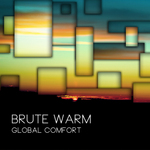 BRUTE WARM - Global Comfort (Front Cover)