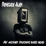 My Mother Trucking Bass Head