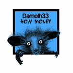 DAMOLH33 - How Money (Front Cover)