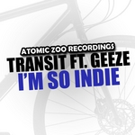 TRANSIT feat GEEZE - I'm So Indie Remixes (Front Cover)