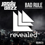 JORDY DAZZ - Bad Rule (Front Cover)