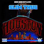 SLIM THUG - Houston (Front Cover)