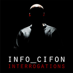INFO CIFON - Interrogations EP (Front Cover)