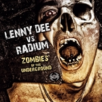 DEE, Lenny/RADIUM - Zombies Of The Underground (Front Cover)