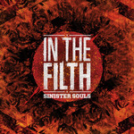 SINISTER SOULS - In The Filth (Front Cover)