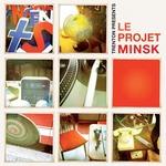 VARIOUS - Le Projet Minsk (Front Cover)
