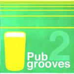Pub Grooves Vol 2