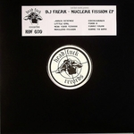 DJ FREAK - Nuclear Fission EP (extended mixes) (Front Cover)