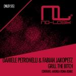 PETRONELLI, Daniele/FABIAN JAKOPETZ - Grill The Bitch (Front Cover)