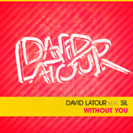 LATOUR, David feat SIL - Without You (Front Cover)