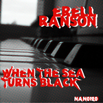 ERELL RANSON - When The Sea Turns Black EP (Front Cover)