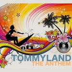TOMMYLAND - The Anthem (Front Cover)