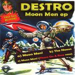 DESTRO - Moon Men EP (Front Cover)