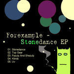 FOREXAMPLE - Stonedance (Front Cover)