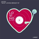 JAYCEEL - What Loving Brings (Front Cover)