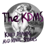 KDMS, The - Kinky Dramas & Magic Stories (Front Cover)