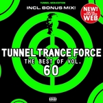 Tunnel Trance Force (The Best Of Vol 60)