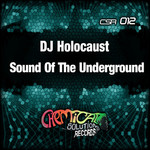 DJ HOLOCAUST - Sound Of The Underground (Front Cover)