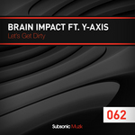BRAIN IMPACT feat Y AXIS - Lets Get Dirty (Front Cover)