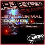 DJ REVERSIVE - Retro Minimal Grooves (Front Cover)