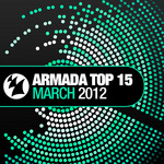 VARIOUS - Armada Top 15 - March 2012 (Front Cover)
