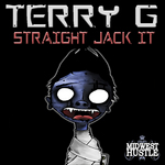 TERRY G - Straight Jack It (Front Cover)